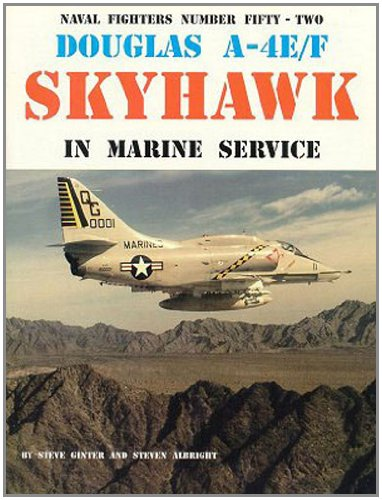 9780942612523: Douglas USMC A-4E/F Skyhawk (Naval Fighters)