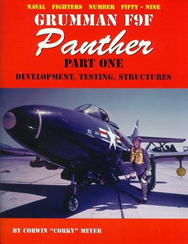 9780942612592: Grumman F9F Panther, Part 1: Development, Testing, Structures (Naval Fighters)