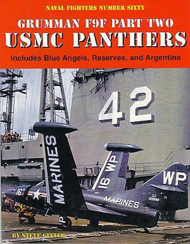 9780942612608: USMC Panthers, Grumman F9F, Part 2: Includes Blue Angels, Reserves, and Argentina - Naval Fighters No. 60