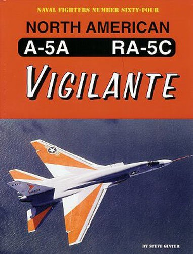 9780942612646: North American A-5A/RA-5C Vigilante (Naval Fighters)