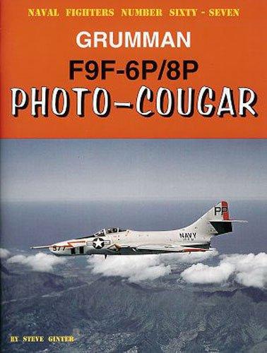 9780942612677: Grumman F9F-6P/8P Photo Cougar (Naval Fighters)