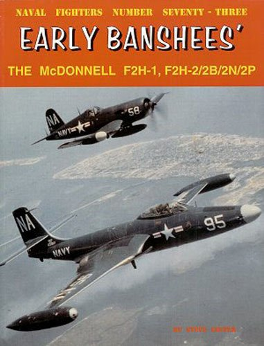 9780942612738: Early Banshees F2H-1/2/2B/2P/2N (Naval Fighters)