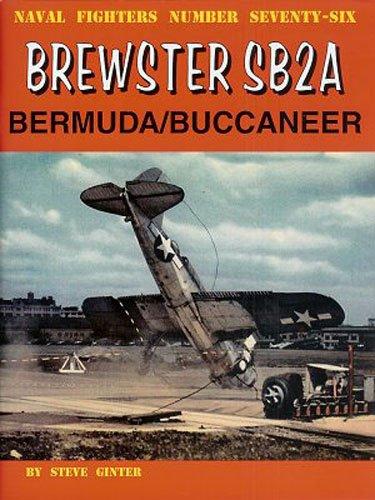 9780942612769: Brewster SB2A Bucaneer (Naval Fighters)