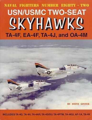 9780942612820: USN/USMC Two-Seat Skyhawks: TA-4F, EA-4F, TA-4J and OA-4M (Naval Fighters)