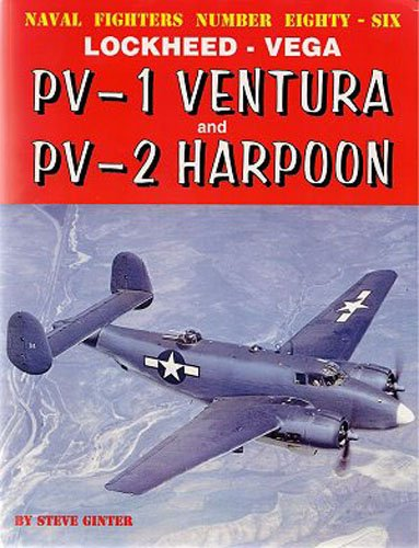 9780942612868: Lockheed Vega: PV-1 Ventura and PV-2 Harpoon (Naval Fighters)