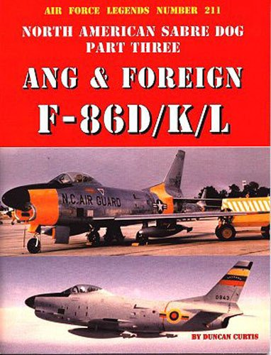 9780942612905: North American Sabre Dog ANG & Foreign F-86D/K/L - Part 3 (Air Force Legends)