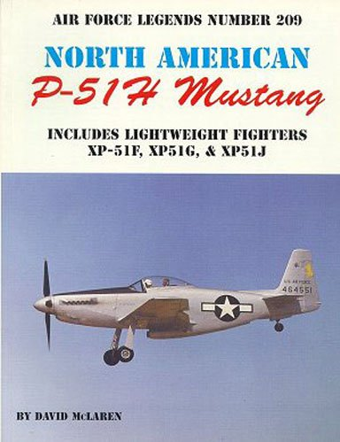 9780942612929: North American P-51H Mustang (Air Force Legends)