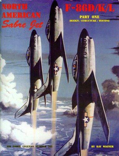 9780942612998: North American Sabre Jet F-86D/K/L - Part.1 (Air Force Legends)