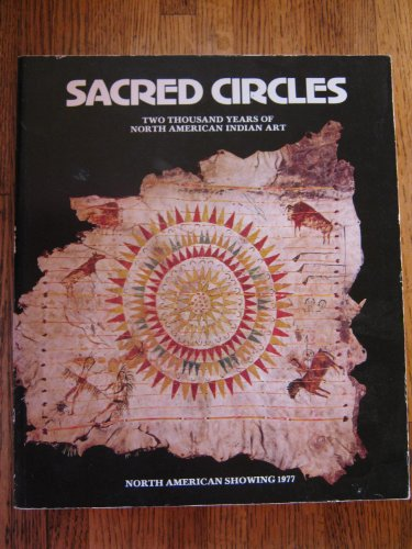 9780942614053: Sacred Circles: Two Thousand Years of North American Indian Art