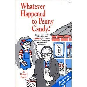 9780942617085: Whatever happened to penny candy? [Paperback] by RICK MAYBURY