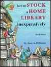 9780942617184: How to Stock a Home Library Inexpensively