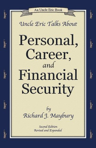 9780942617382: Uncle Eric Talks About Personal, Career, and Financial Security (Uncle Eric Book)