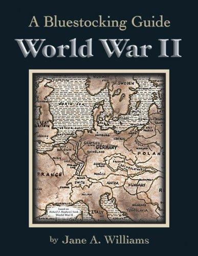 9780942617597: Bluestocking Guide: World War II
