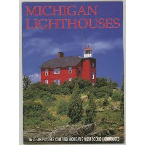 Michigan Lighthouses Book: 75 color pictures covering: Penrod, John S.