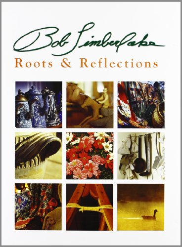 Bob Timberlake: Roots and Reflections. (SIGNED)