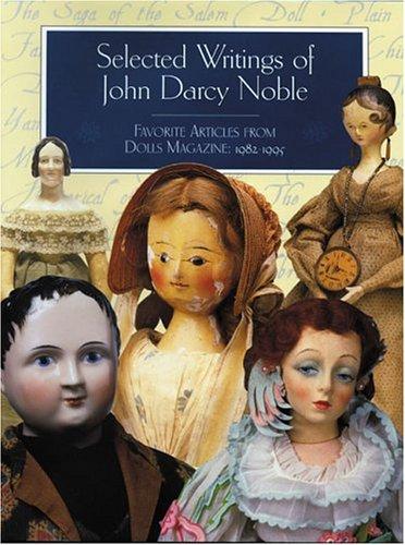 Selected Writings of John Darcy Noble: Favorite: Noble, John Darcy