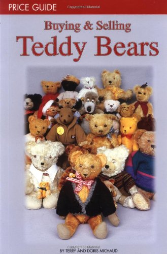 9780942620382: Buying and Selling Teddy Bears Price Guide