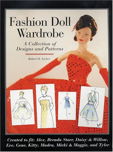 9780942620641: Fashion Doll Wardrobe: A Collection of Designs and Patterns