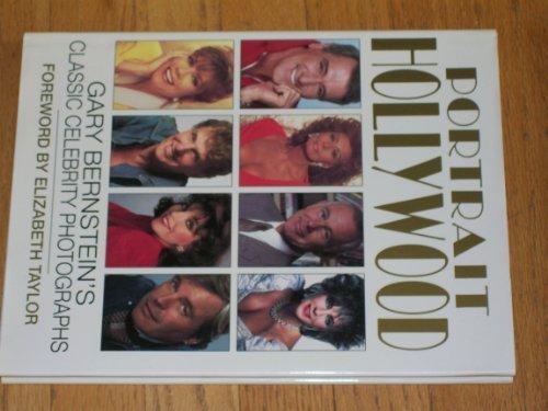 9780942627022: Portrait Hollywood: Gary Bernstein's Classic Celebrity Photographs
