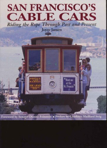 San Francisco's Cable Cars: Riding the Rope Through Past and Present