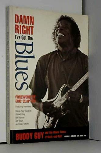 9780942627138: Damn Right I've Got The Blues