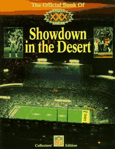 The Official Book of Super Bowl XXX: Showdown in the Desert: National Galleries Of Scotland