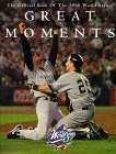 9780942627343: Greatest Moments-The Official Book of the 1998 World Series