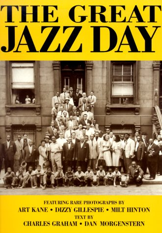 9780942627350: The Great Jazz Day: The Story of the Classic Photographs and the Unforgettable Film