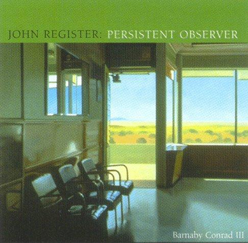JOHN REGISTER PERSISTENT OBSERVER: CONRAD,BARNABY