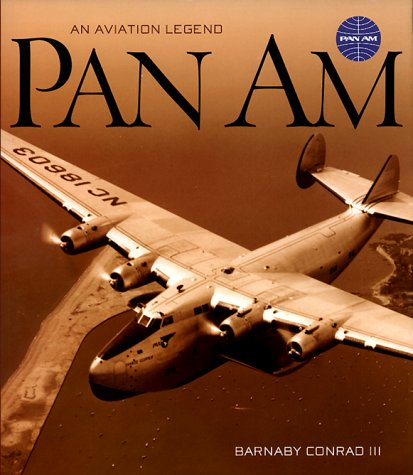 Pan Am: An Aviation Legend: Barnaby Conrad
