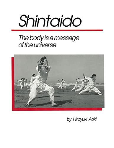 9780942634006: Shintaido: A New Art of Movement and Life Expression