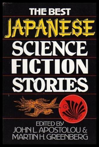 Best Japanese Science Fiction Stories: Apostolou, John L.