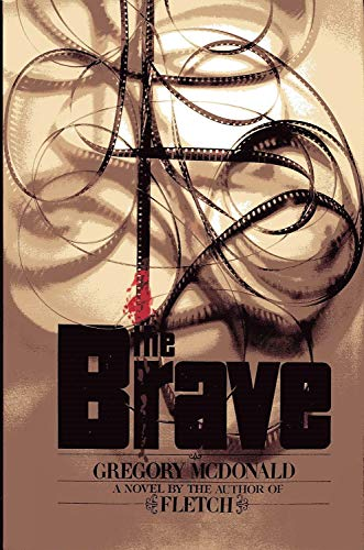 The Brave: McDonald, Gregory