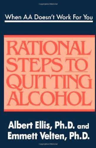 9780942637533: When AA Doesn't Work For You: Rational Steps to Quitting Alcohol