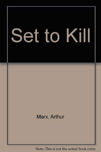 Set to Kill (0942637801) by Arthur Marx