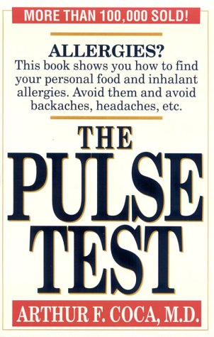9780942637946: The Pulse Test: The Secret of Building Your Basic Health