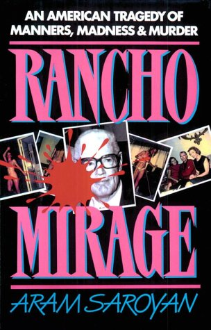 9780942637953: Rancho Mirage: An American Tragedy of Manners, Madness, and Murder