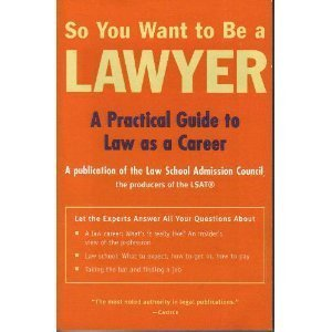 9780942639728: So You Want to Be a Lawyer