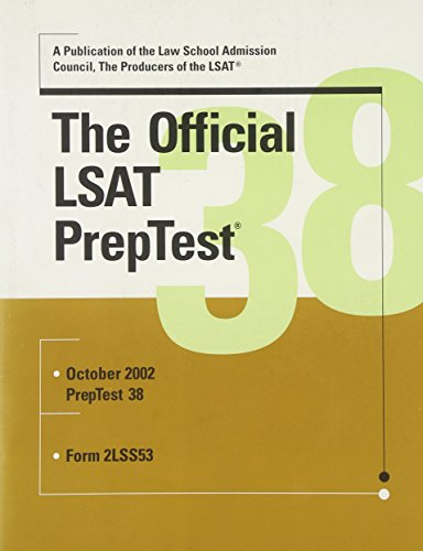 The Official PrepTest 38: Law School Admission Council