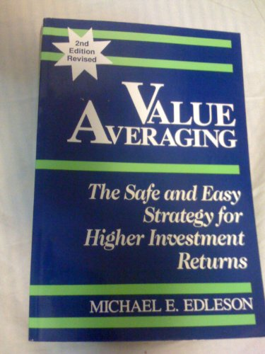 9780942641479: Value Averaging: The Safe and Easy Strategy for Higher Investment Returns