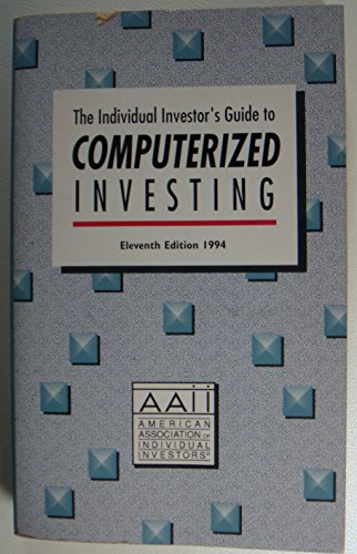 9780942641516: Individual Investor's Guide to Computerized Investing