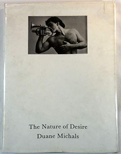 Nature of Desire: Michals, Duane