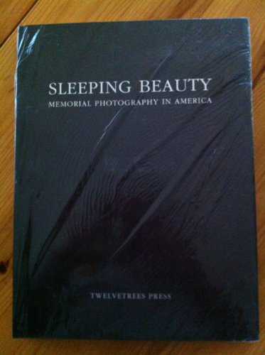 9780942642322: Sleeping Beauty: Memorial Photography in America