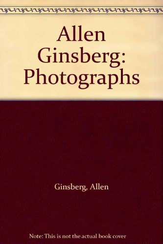9780942642384: Allen Ginsberg: Photographs