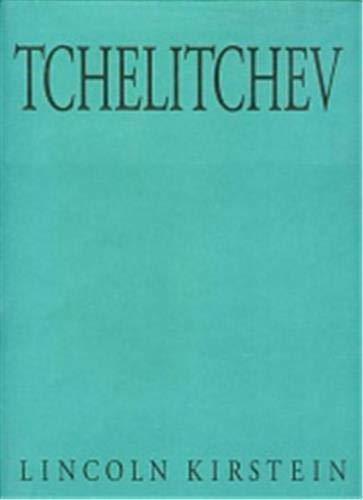 Tchelitchev: Kirstein, Lincoln