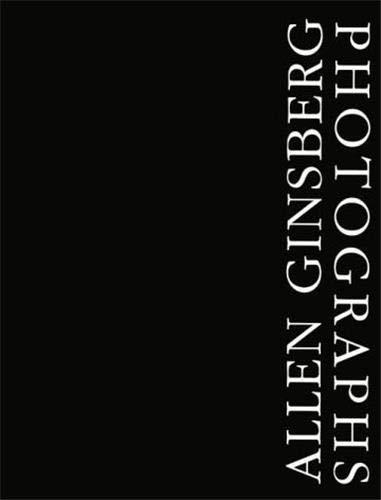 Allen Ginsberg: Photographs.: Ginsberg, Allen.