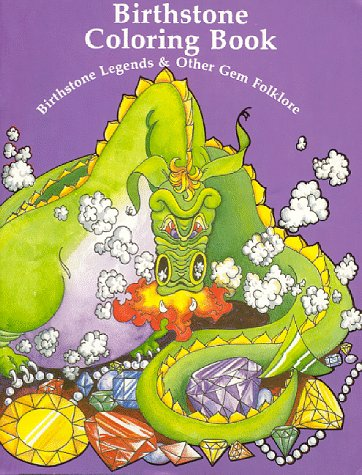 9780942647037: Birthstone Coloring Book: Birthstone Legends & Other Gem Folklore