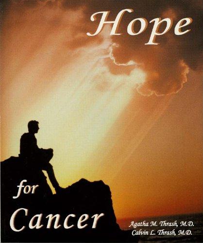 9780942658156: Hope for Cancer / Thrash, Agatha M, MD & Calvin L Jr, MD