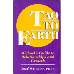 9780942663020: Tao to Earth: Michael's Guide to Relationships and Growth (A Michael Speaks Book)