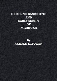 9780942666373: Obsolete banknotes and early scrip of Michigan